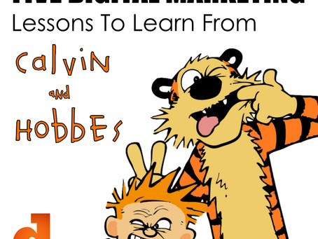 5 Digital Marketing Lessons To Learn From Calvin and Hobbes