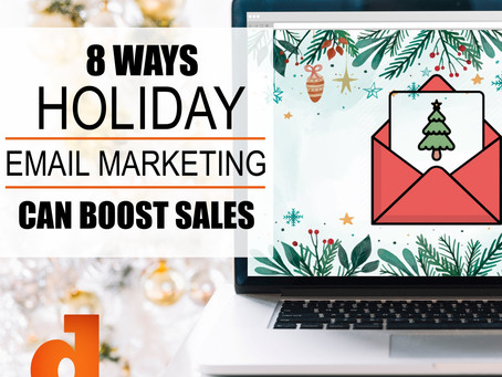 8 Ways Holiday Email Marketing Can Boost Sales