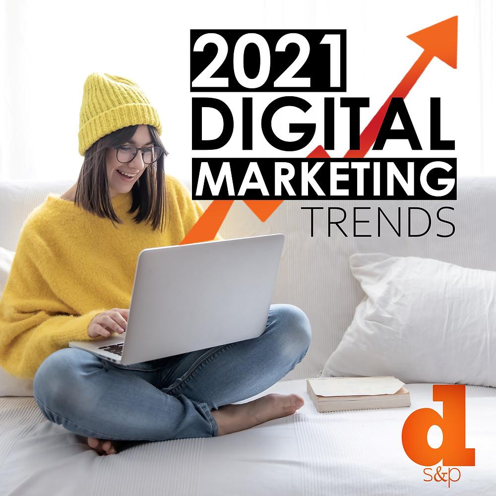 2021 digital marketing trends