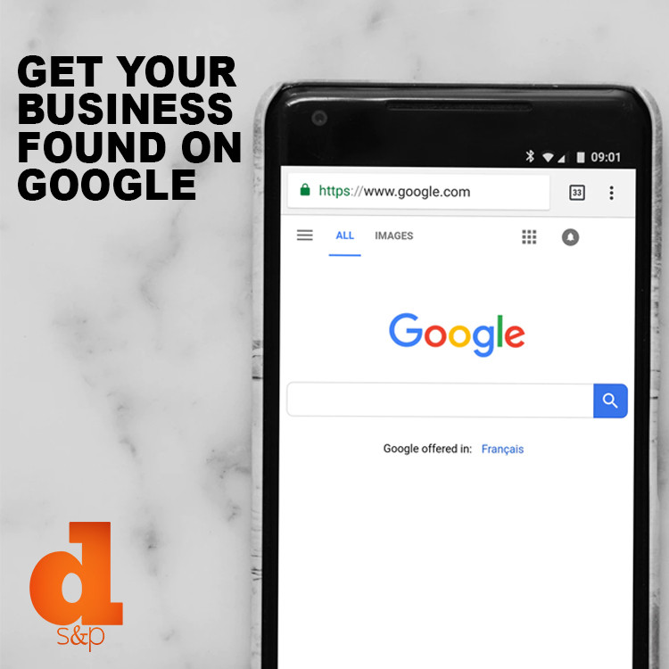 How To Get Your Business Found on Google - DS&P