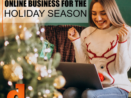 How To Prepare Your Online Business For The Holiday Season