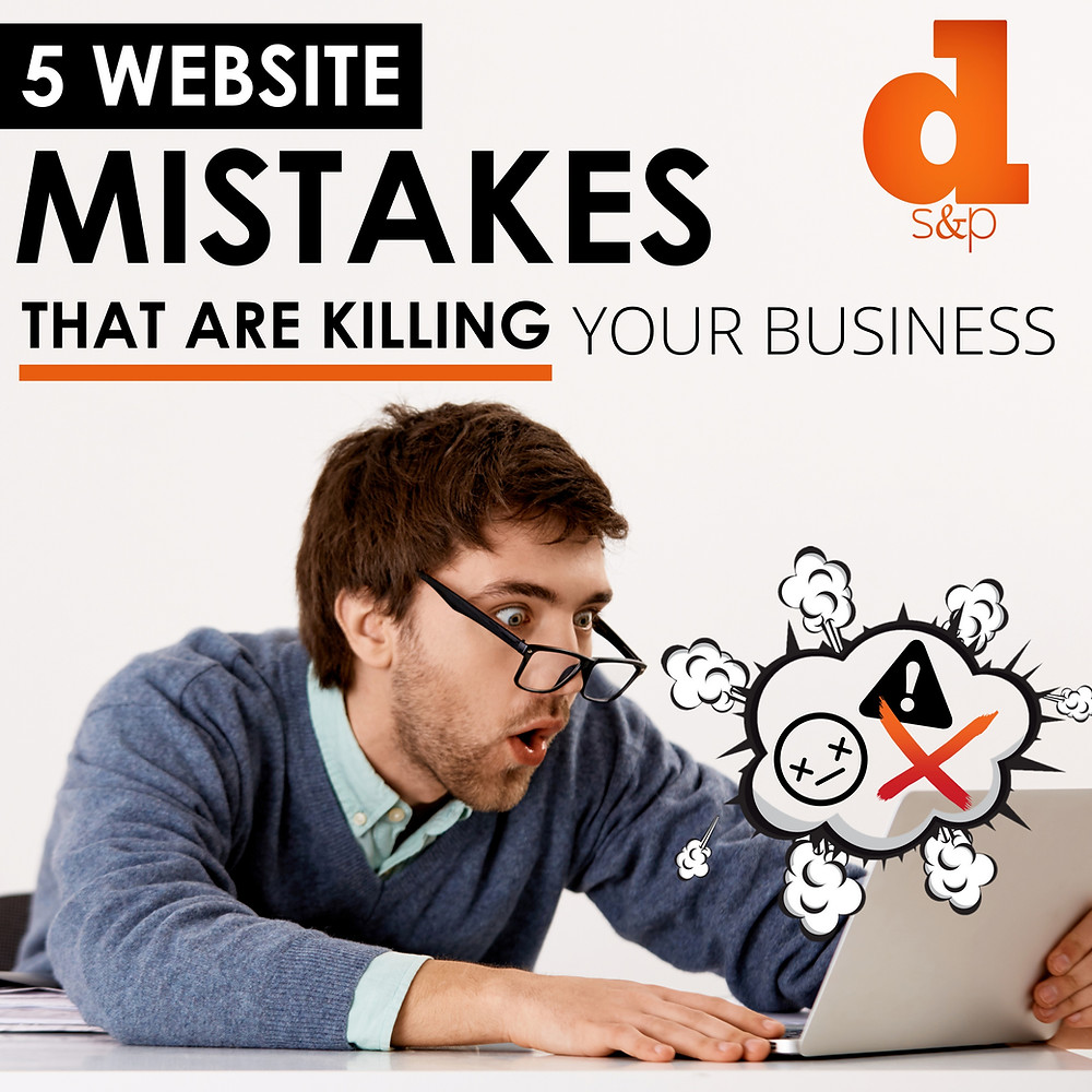 website mistakes that are killing your business