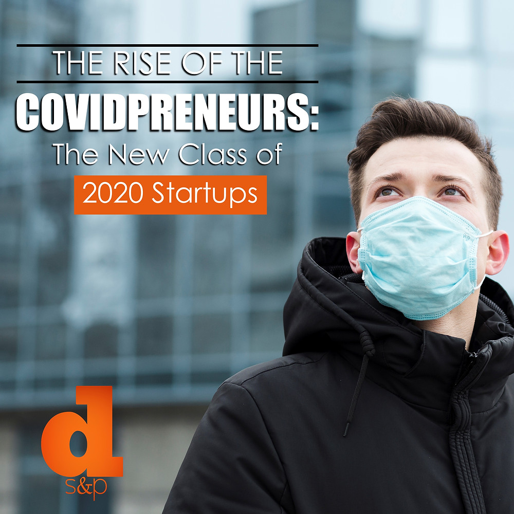 COVIDPRENEURS The new class of 2020 startups