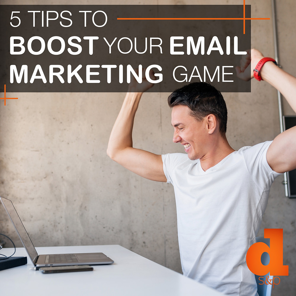 Boosting your email marketing efforts