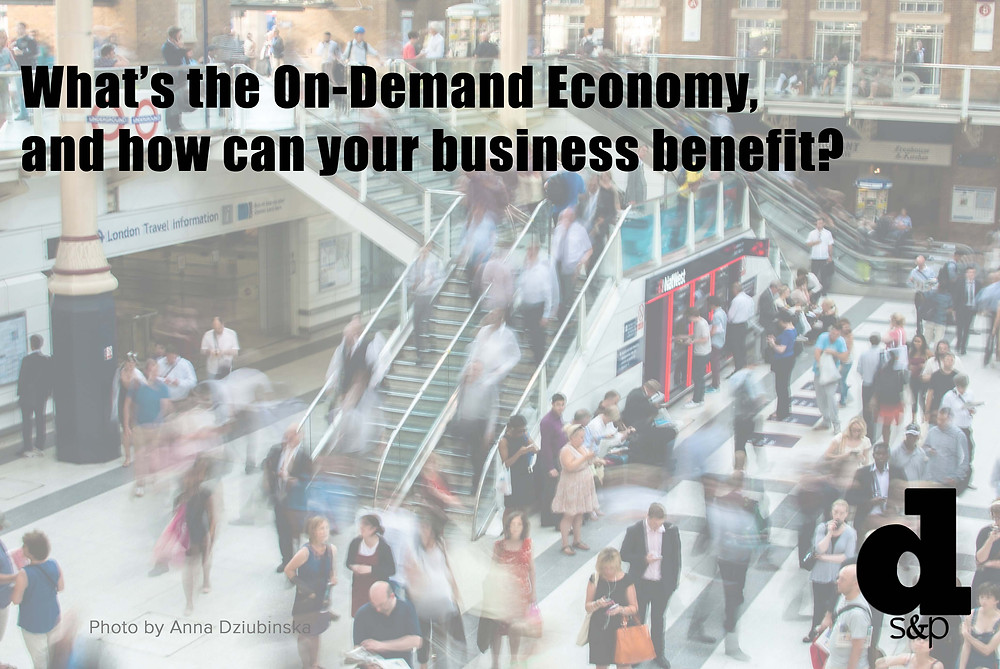 On Demand Economy - DS&P