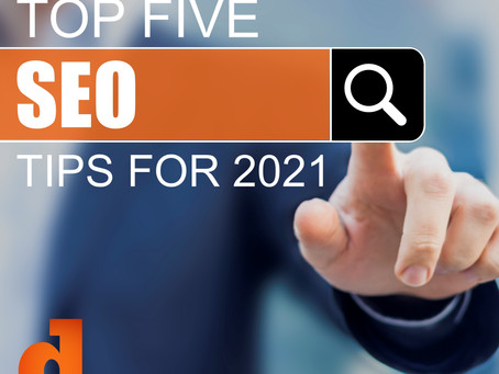 Top 5 SEO Tips For 2021