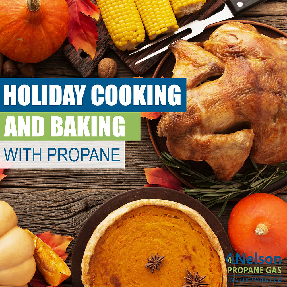 Holiday Cooking and Baking with Nelson Propane