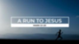 A run to Jesus.jpg