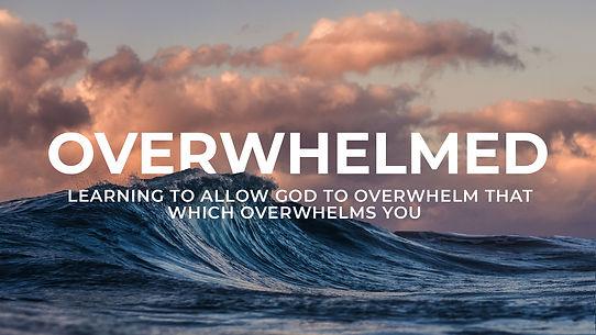 Overwhelmed Intro.jpg