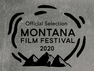 Montana Film Festival Official Selection!