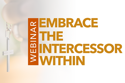 Embrace The Intercessor Within