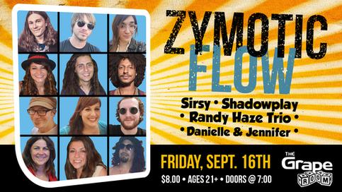 Z Flow & Friends + Dani's Birthday Show 9/16
