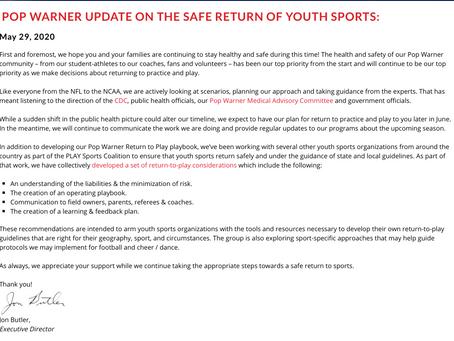 POP WARNER UPDATE ON THE SAFE RETURN OF YOUTH SPORTS:
