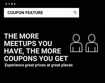 Dyne lets you earn coupons by meeting up with friends at restaurants