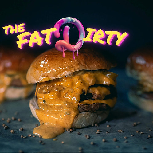 The Double Fat Dirty