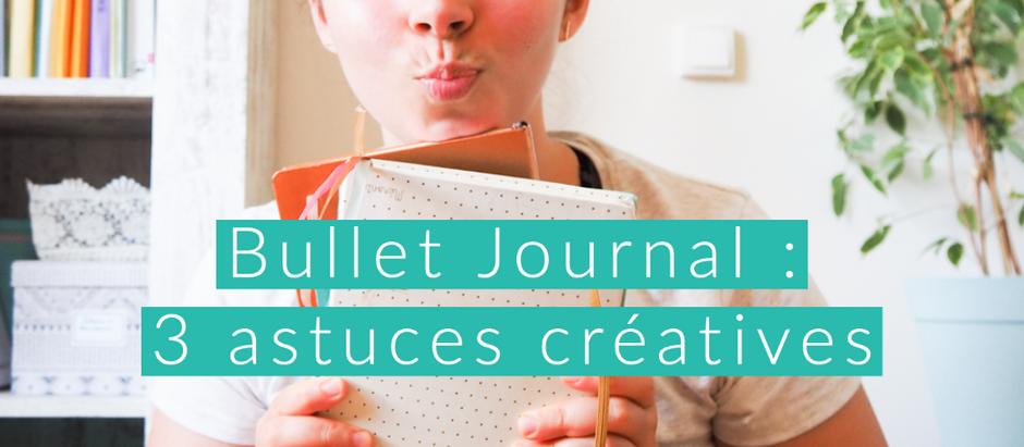 Bullet Journal : 3 astuces créatives