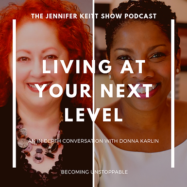 Becoming Unstoppable: Living at Your Next Level