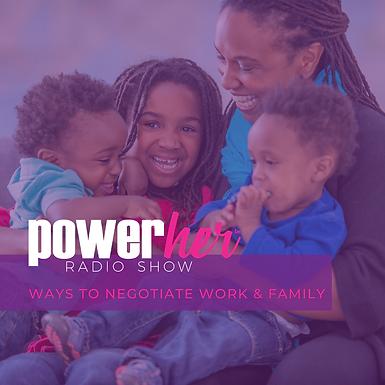 Ways to Negotiate Work & Family