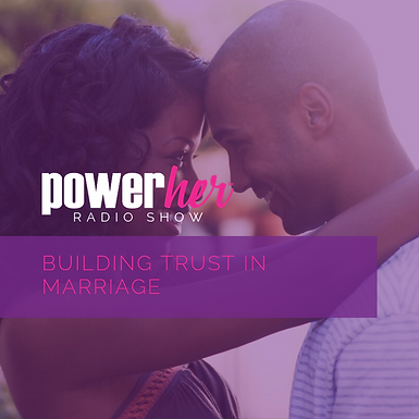 Building Trust in Marriage