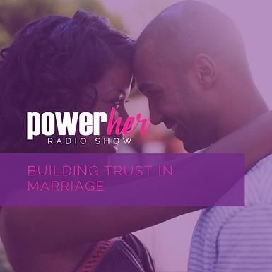 Building Trust in Marriage