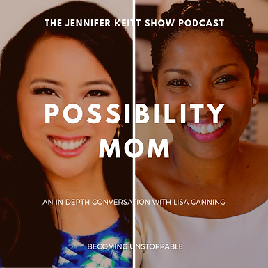 Becoming Unstoppable: Possibility Mom