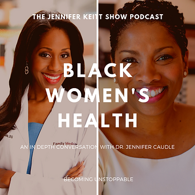 Becoming Unstoppable: Black Women's Health