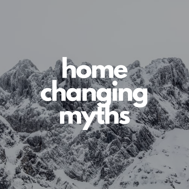 home changing myths.png