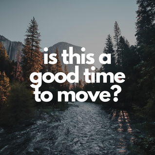 is this a good time to move?.png