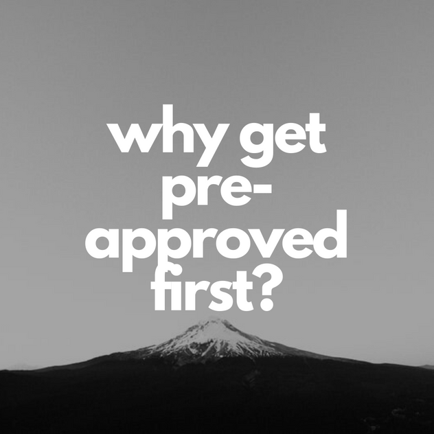 why get pre-approved first.png