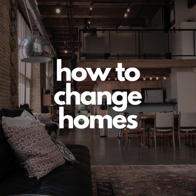 how to change homes.png