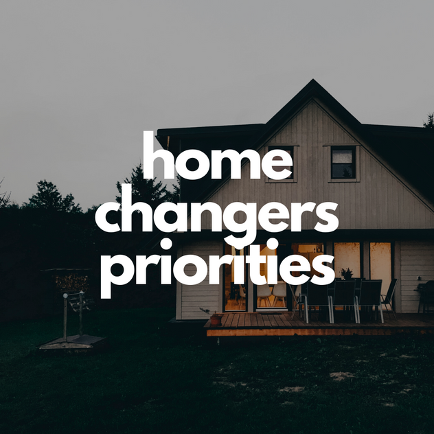 home changers priorities.png