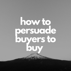 how to pursuade buyers to buy.png