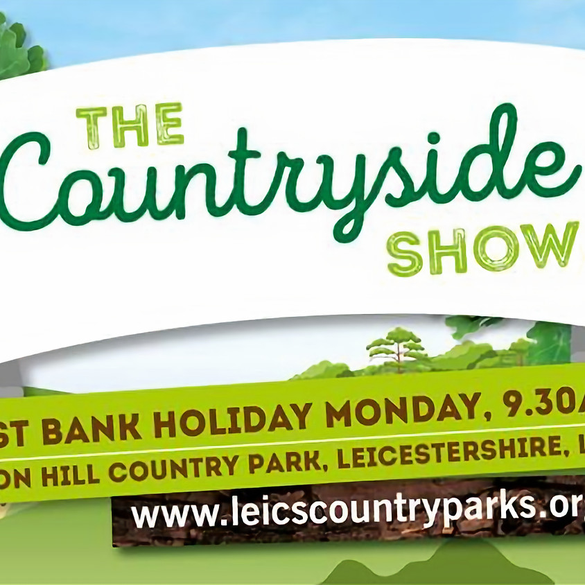 Bank Hol Monday 26th Aug - The Countryside Show Beacon Hill