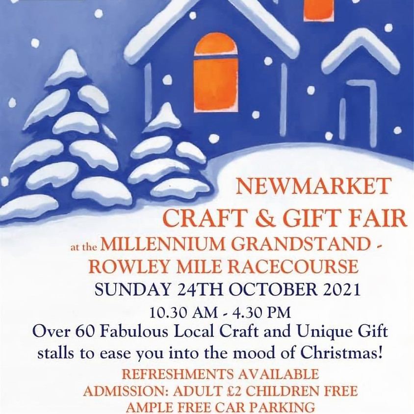 24th Oct 21 - Newmarket Rowley Mile Racecourse Christmas Craft Fair