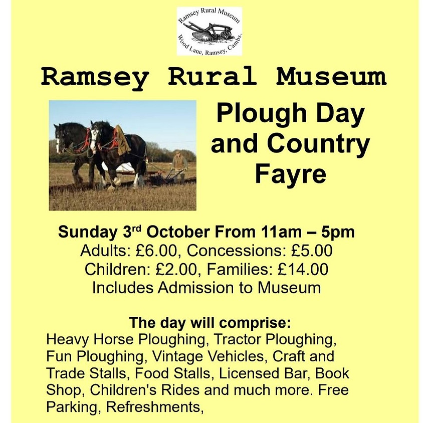 3rd Oct 21 - Ramsey Rural Museum Plough Day & Country Fayre