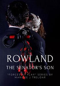 Rowland, The Senators Son