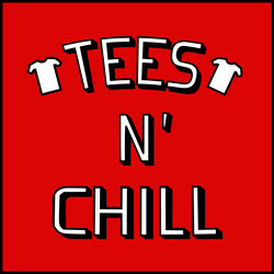 Tees N Chill Clothing