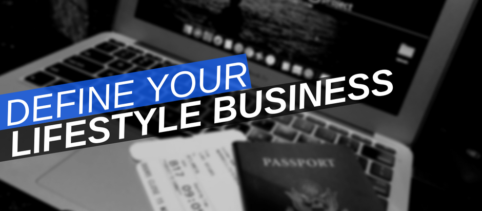 Defining Your Lifestyle Business