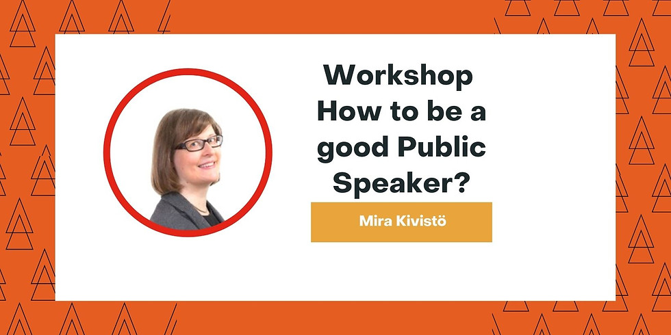 """Workshop """"How to be a Good Public Speaker"""" MMM"""