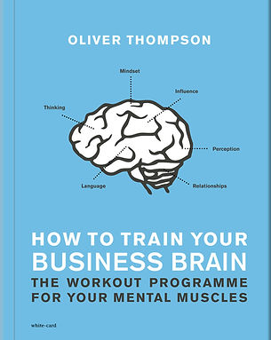 Book How to Train Your Business Brain by Oliver Th