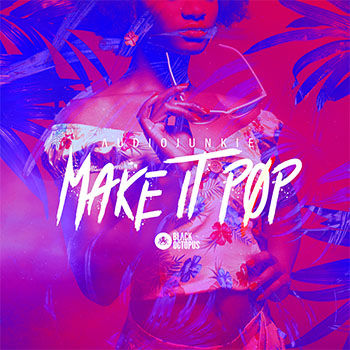Make It Pop, Audiojunkie Sample Packs, Black Octopus, Digit Music, Drum Samples, Pop Samples, Bass Samples, Synth Samples, Vocal Samples