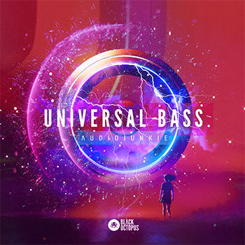 Universal Bass, Audiojunkie Sample Packs, Black Octopus, Digit Music, Drum Samples, Pop Samples, Bass Samples, Synth Samples, Vocal Samples