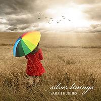 Silver Linings Sarah Hughes Indy Pop Music Audiojunkie
