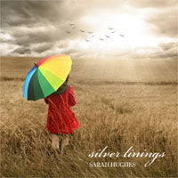 Silver Linings by Sarah Hughes, Recorded by Audiojunkie - Lincolnshire Pop Music Songwriter and Producer