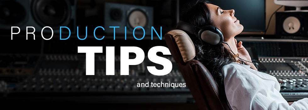 Music Production Tips and Techniques