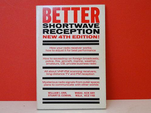 BETTER SHORTWAVE RECEPTION 4TH EDITION