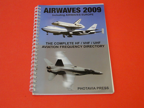AIRWAVES 2009, THE COMPLETE HF/VHF/UHF AVIATION FREQUENCY DIRECTORY