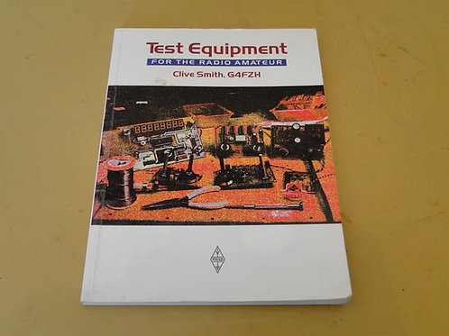 TEST EQUIPMENT FOR THE RADIO AMATEUR, CLIVE SMITH, G4FZH