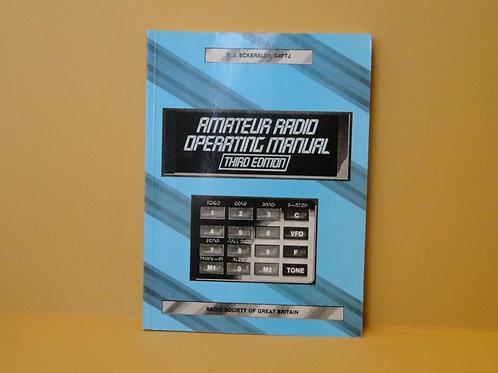 Amateur Radio Operating Manual (Third Edition) R.J. Eckersley G4FTJ