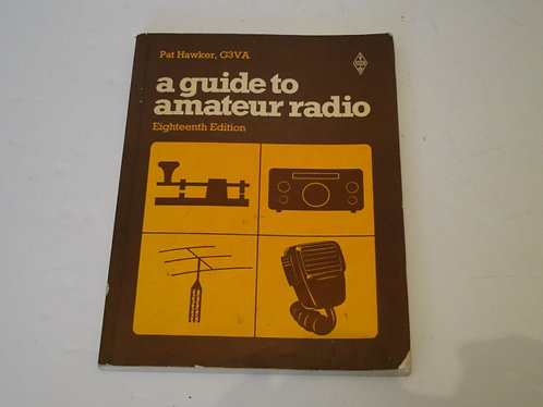 A GUIDE TO AMATEUR RADIO, PAT HAWKER G3VA